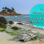 Top 20 hidden places in the Costa Brava, the best beaches