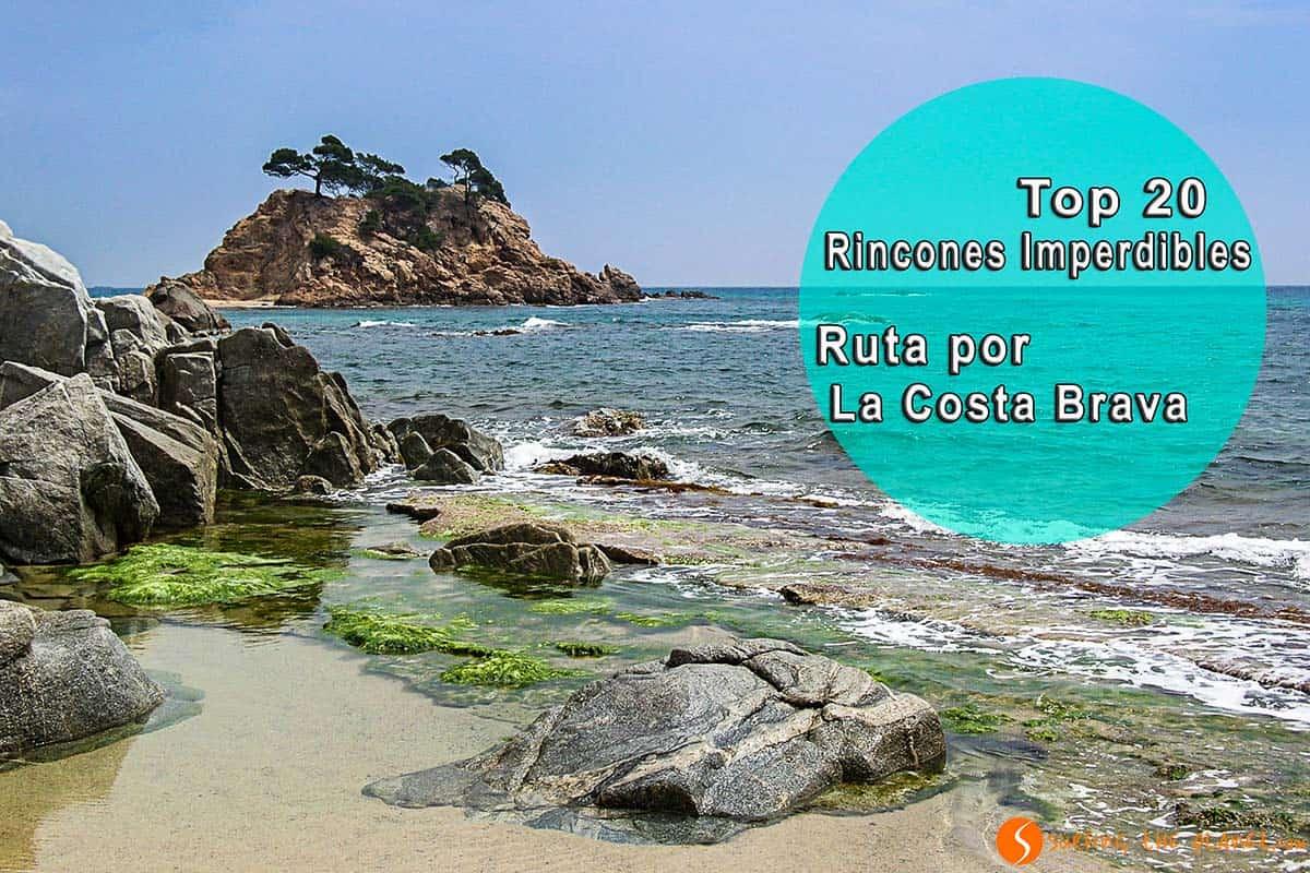 Ruta Costa Brava - Rincones Imperdibles