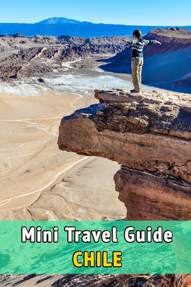 Mini Travel Guide, Chile