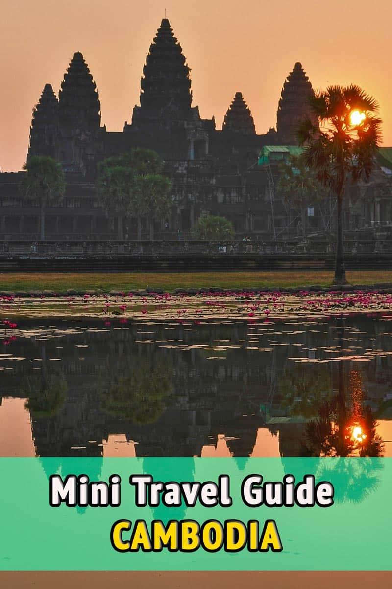Cambodia, Mini Travel Guide