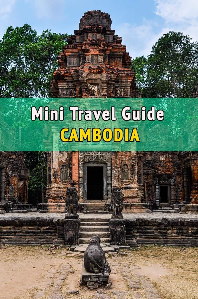 Mini Travel Guide, Cambodia