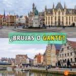 ¿Gante o Brujas? ¿Cuál deberías visitar?