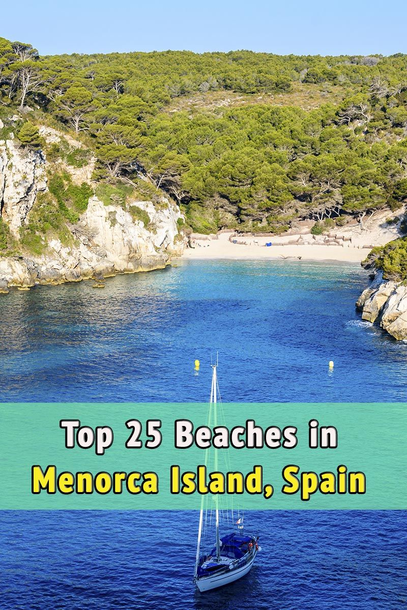 Top 25 Beaches of Menorca, Spain